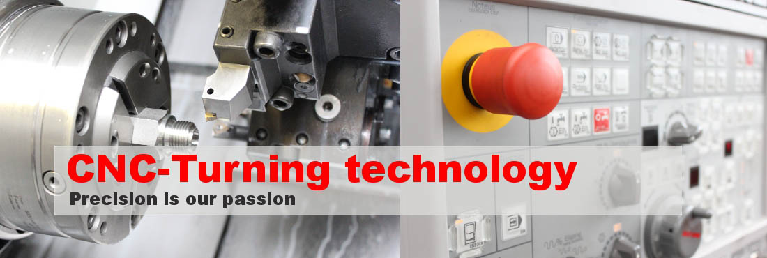 CNC-Turning technology - Precision is our passion
