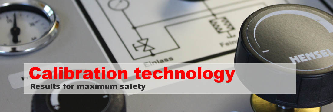 Calibration technology - Results for maximum safety