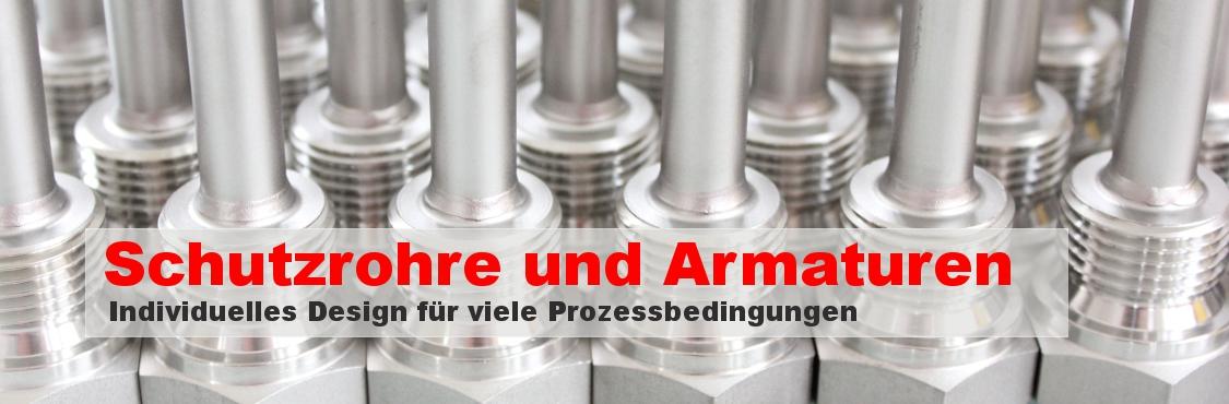 Schutzrohre und Armaturen - Individuelles Design für verschiedene Prozessbedingungen